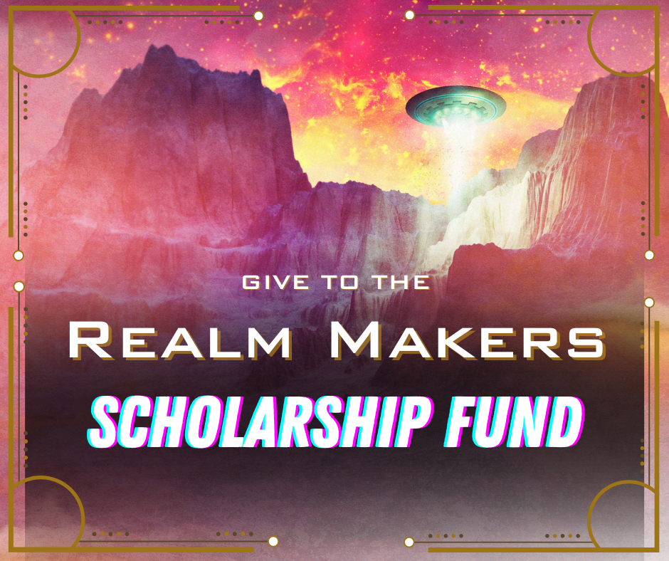 Donate to the Realm Makers Scholarship Fund