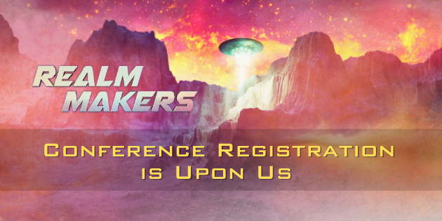 Registration Time for Realm Makers 2021 is Upon Us