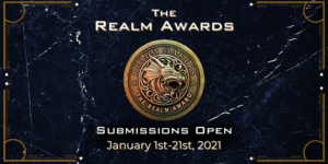 The Realm Awards Are OPEN!